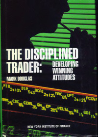 The Disciplined Trader: Developing Winning Attitudes — обложка книги.