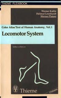 Color atlas and textbook of human anatomy. Vol.1: locomotor system — обложка книги.
