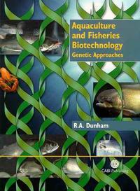 Aquaculture and fisheries biotechnology. Genetic approaches — обложка книги.