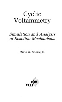Cyclic Voltammetry: Simulation and Analysis of Reaction Mechanisms — обложка книги.