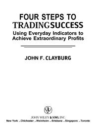 Four Steps To Tradingsuccess. Using Everyday Indicators to Achieve Extraordinary Profits — обложка книги.